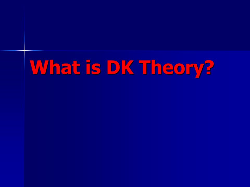What is DK Theory