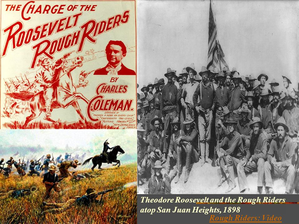 Theodore Roosevelt and the Rough Riders atop San Juan Heights, 1898