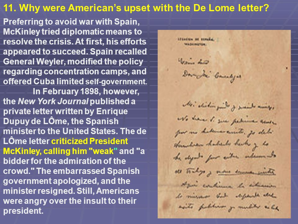 11. Why were American's upset with the De Lome letter