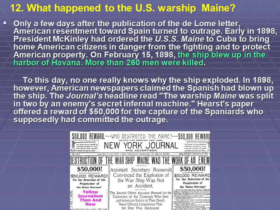 12. What happened to the U.S. warship Maine