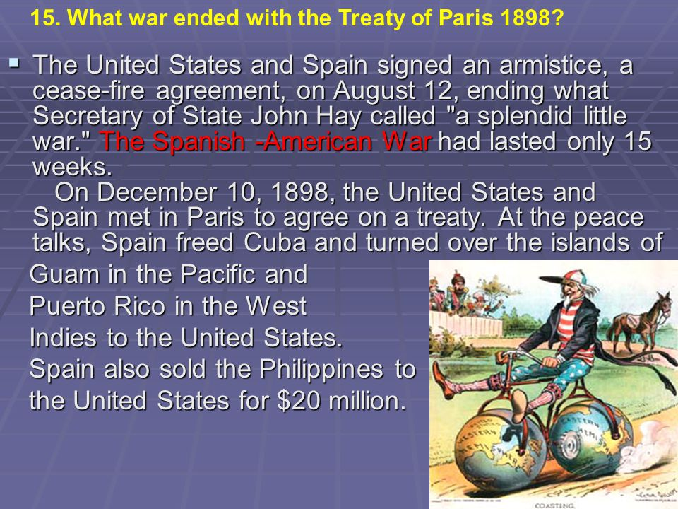 Indies to the United States. Spain also sold the Philippines to