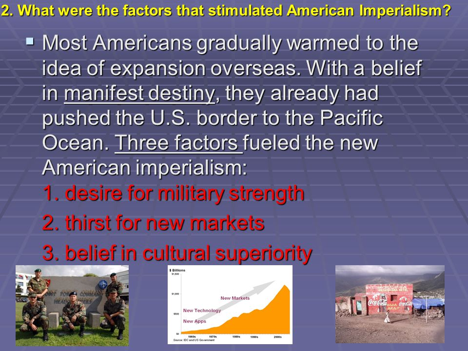 2. What were the factors that stimulated American Imperialism