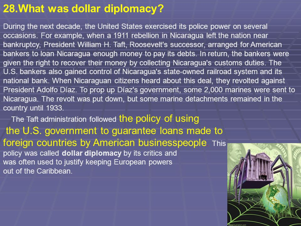 28.What was dollar diplomacy