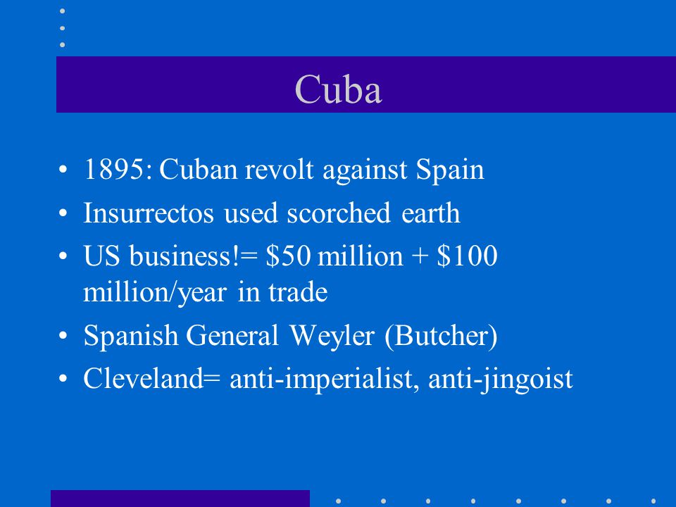 Cuba 1895: Cuban revolt against Spain Insurrectos used scorched earth