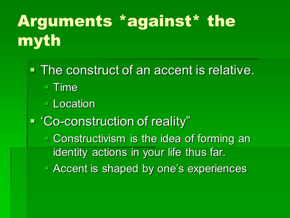Arguments *against* the myth
