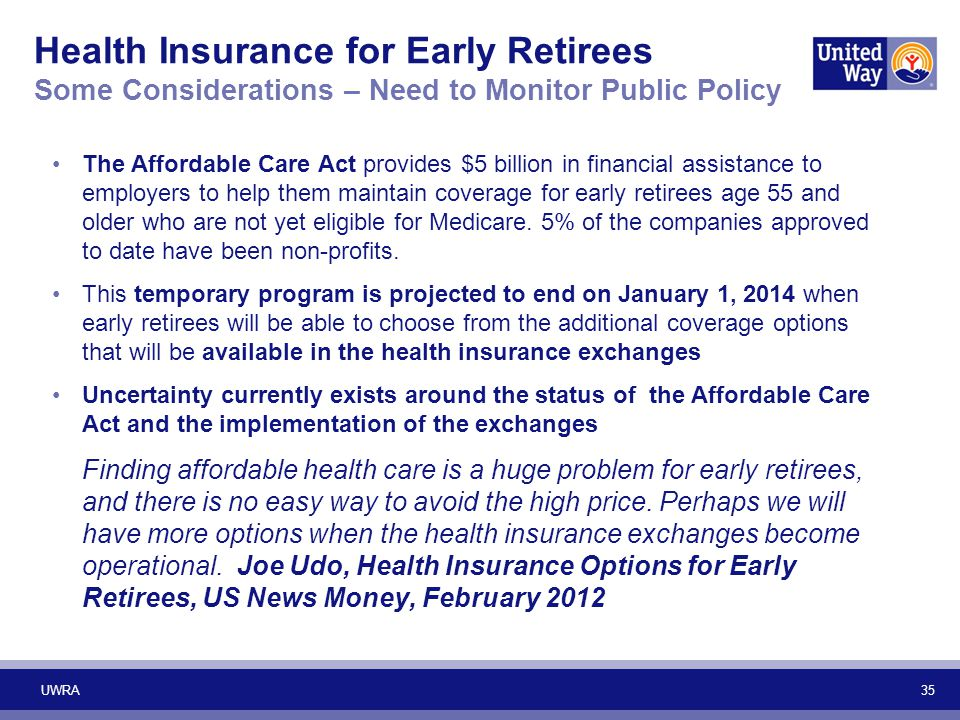 Health Insurance for Early Retirees Some Considerations – Need to Monitor Public Policy