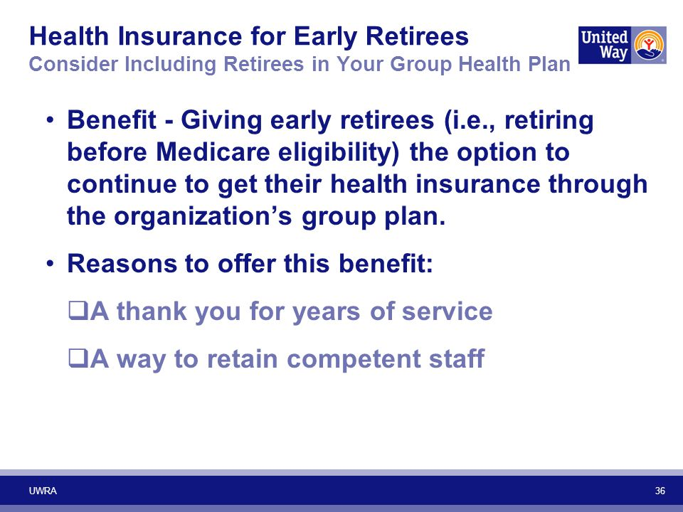 Reasons to offer this benefit: A thank you for years of service