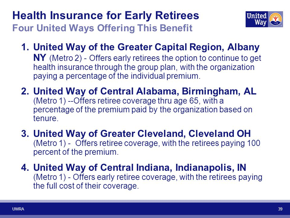 Health Insurance for Early Retirees Four United Ways Offering This Benefit