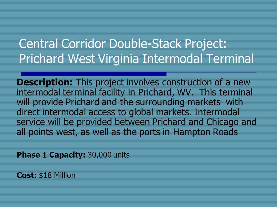 Central Corridor Double-Stack Project: Prichard West Virginia Intermodal Terminal