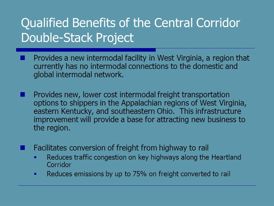 Qualified Benefits of the Central Corridor Double-Stack Project