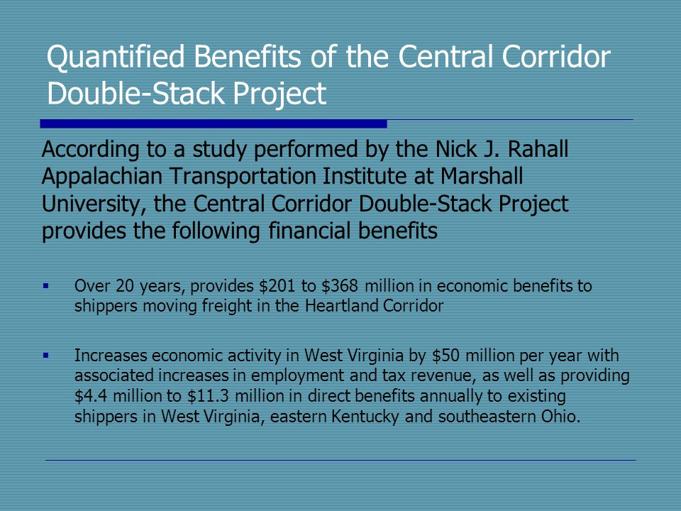 Quantified Benefits of the Central Corridor Double-Stack Project