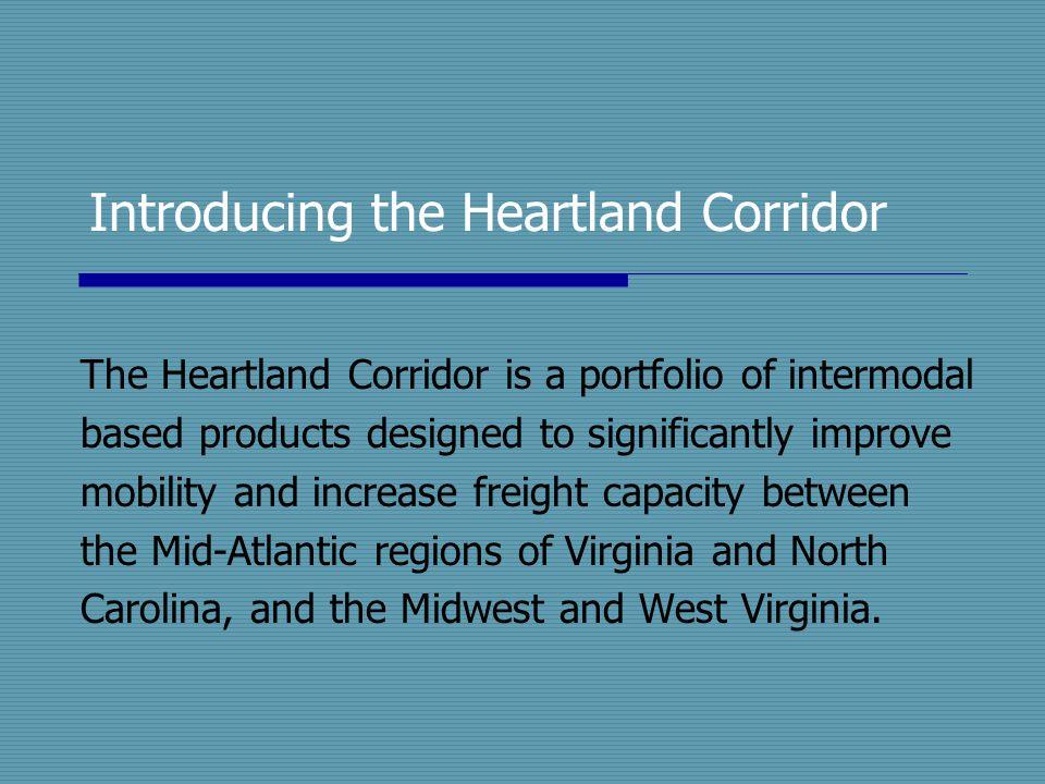 Introducing the Heartland Corridor