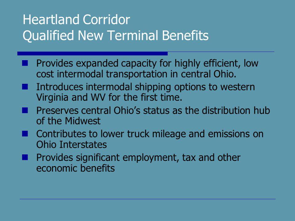 Heartland Corridor Qualified New Terminal Benefits