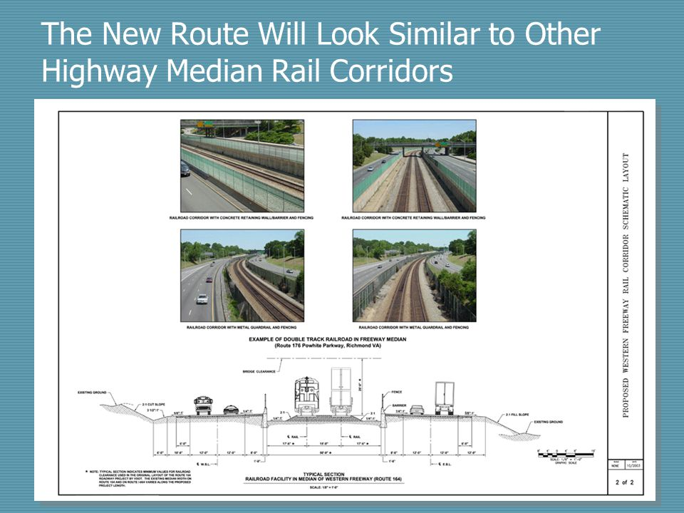 The New Route Will Look Similar to Other Highway Median Rail Corridors