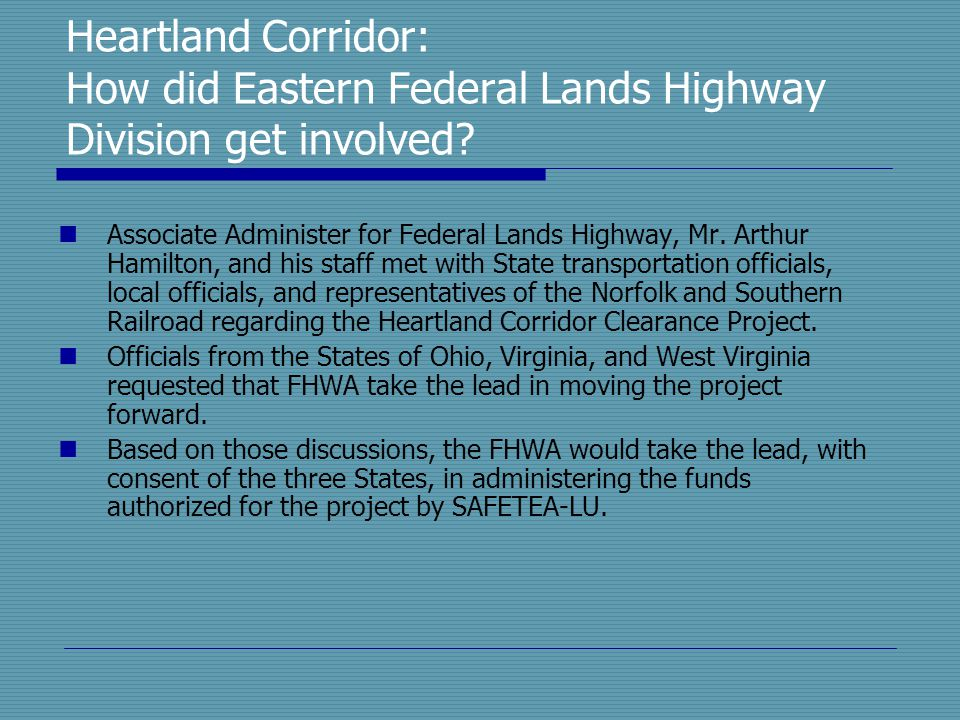 Heartland Corridor: How did Eastern Federal Lands Highway Division get involved