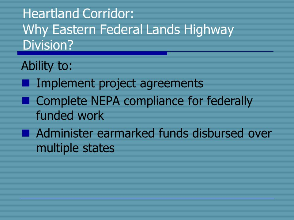 Heartland Corridor: Why Eastern Federal Lands Highway Division