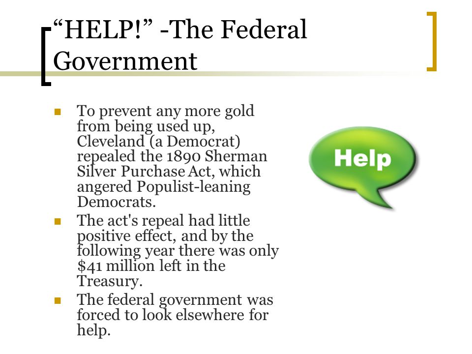 HELP! -The Federal Government