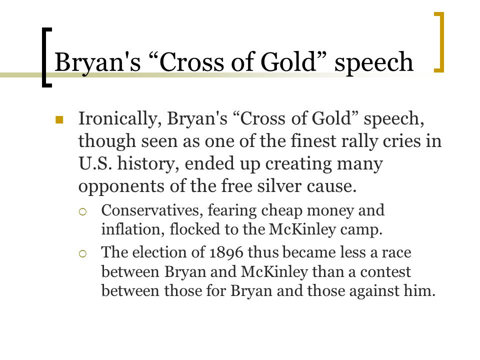 Bryan s Cross of Gold speech