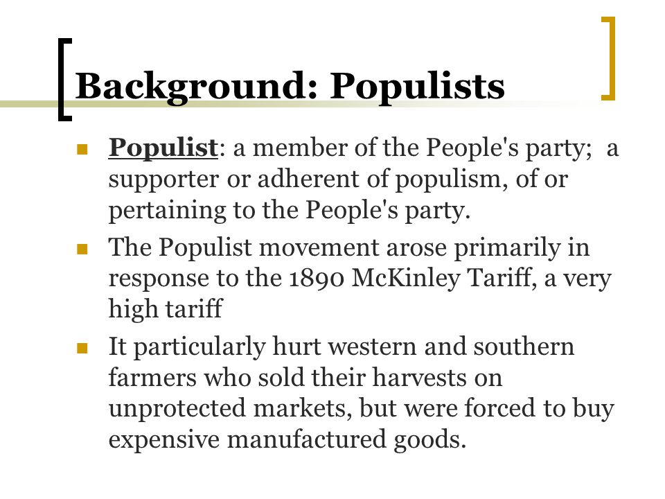 Background: Populists