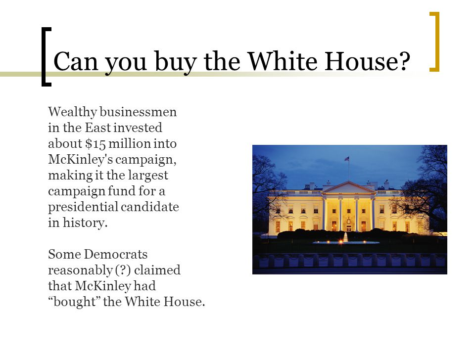 Can you buy the White House