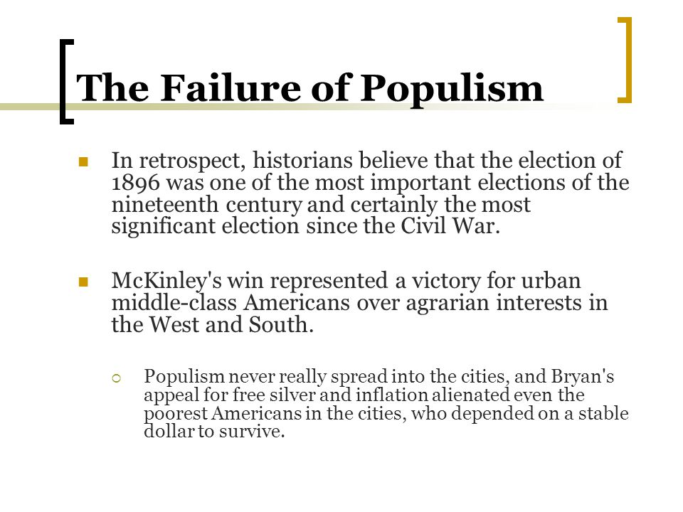 The Failure of Populism