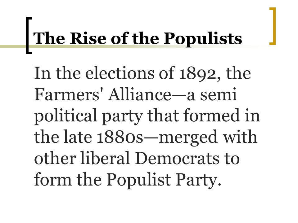 The Rise of the Populists