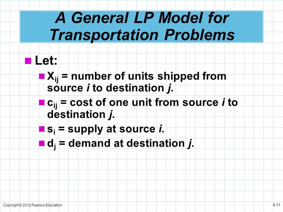 A General LP Model for Transportation Problems