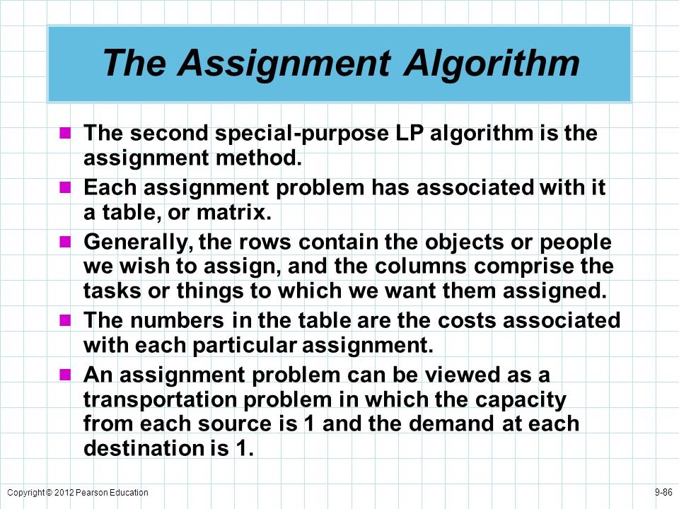 The Assignment Algorithm