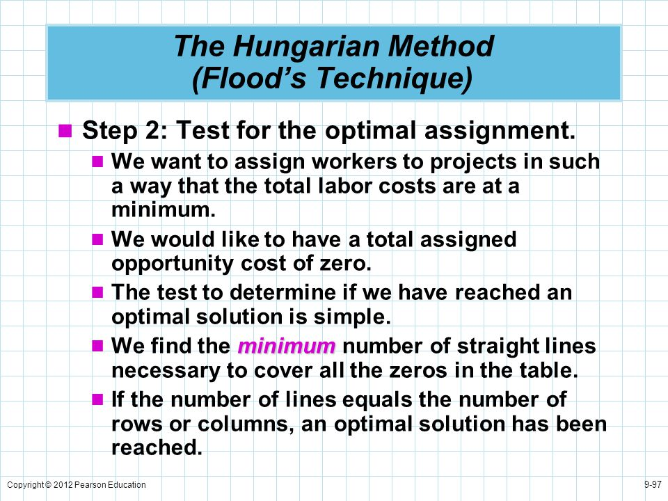 The Hungarian Method (Flood's Technique)