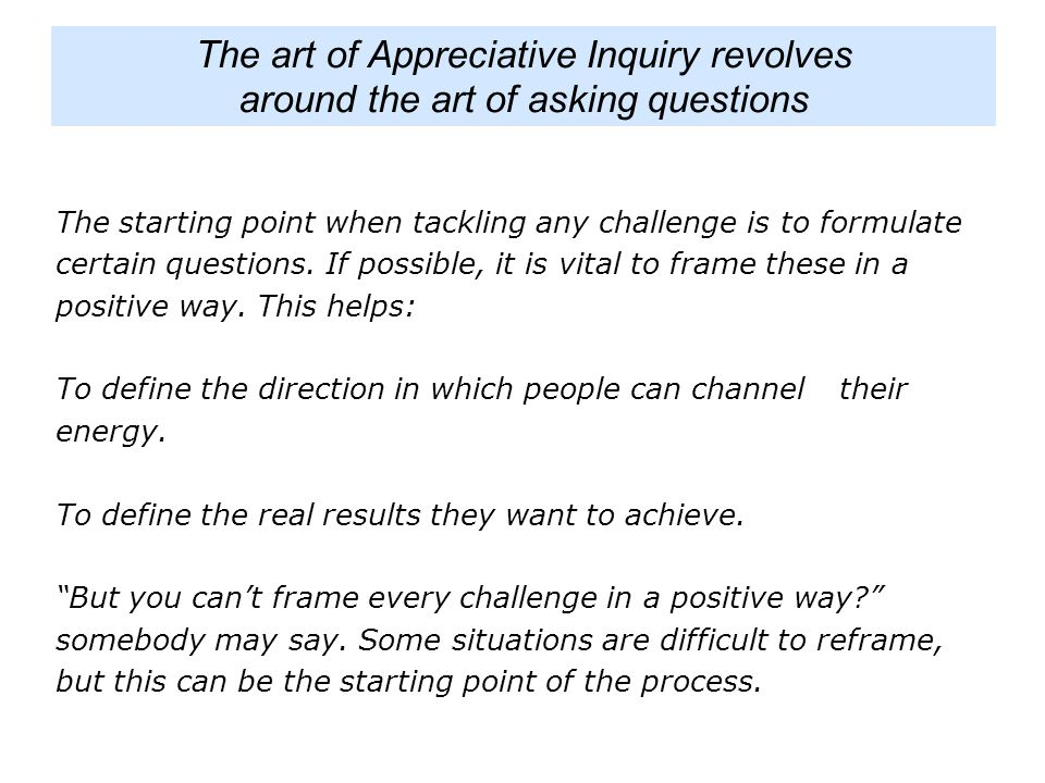 The art of Appreciative Inquiry revolves