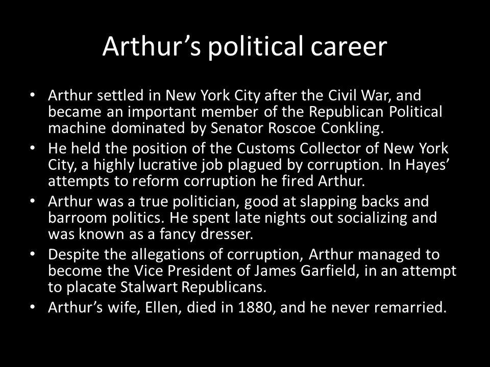 Arthur's political career