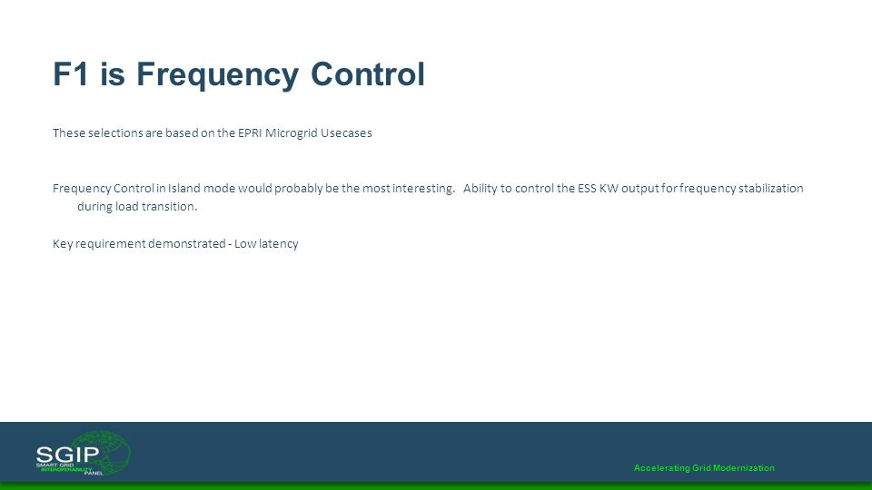 F1 is Frequency Control These selections are based on the EPRI Microgrid Usecases.