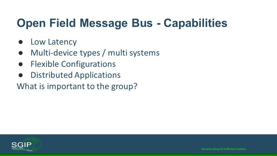 Open Field Message Bus - Capabilities