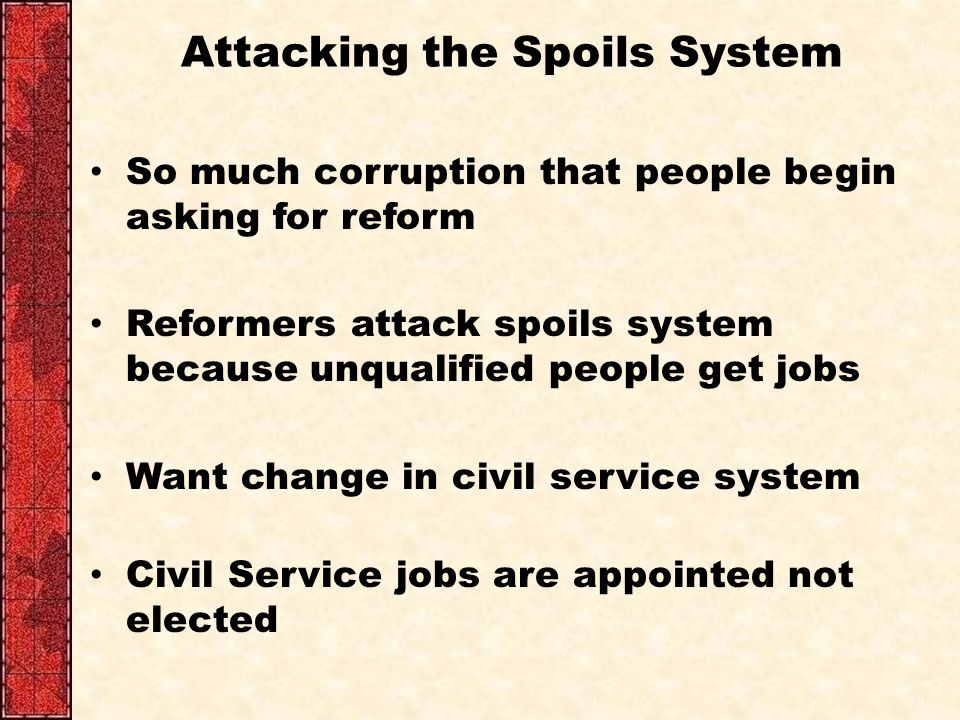 Attacking the Spoils System