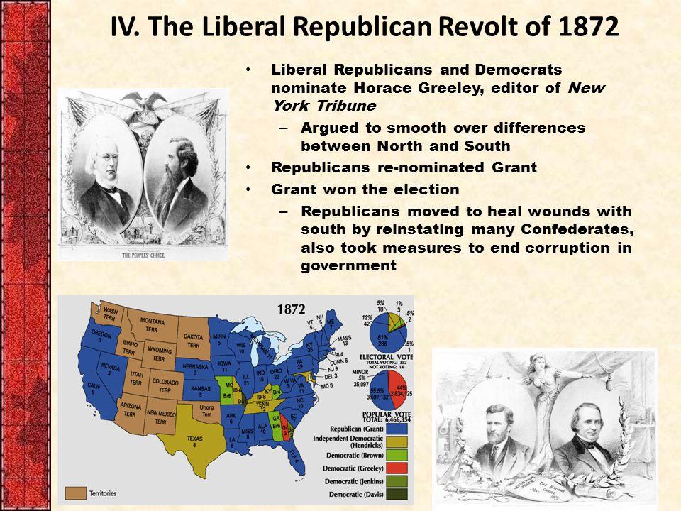 IV. The Liberal Republican Revolt of 1872
