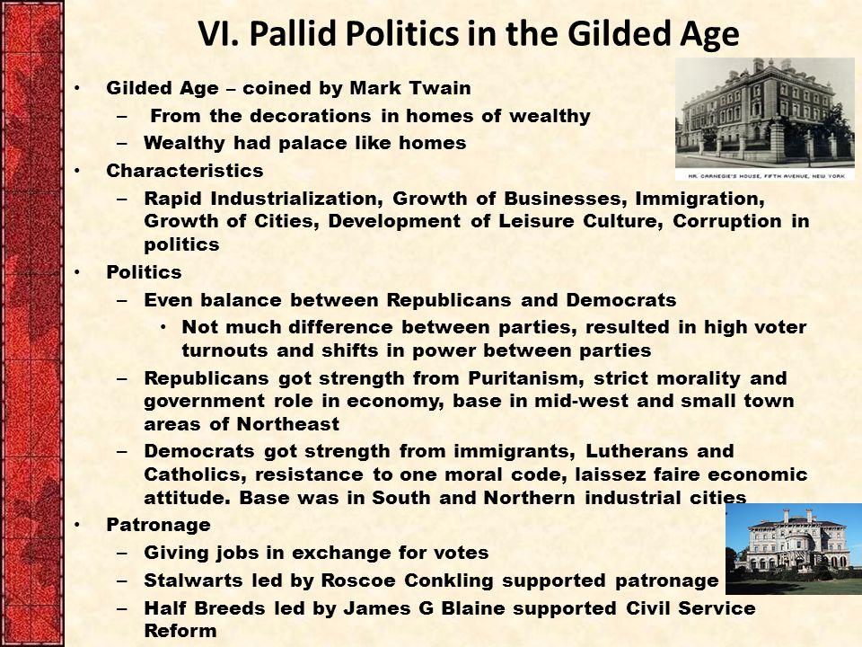 VI. Pallid Politics in the Gilded Age