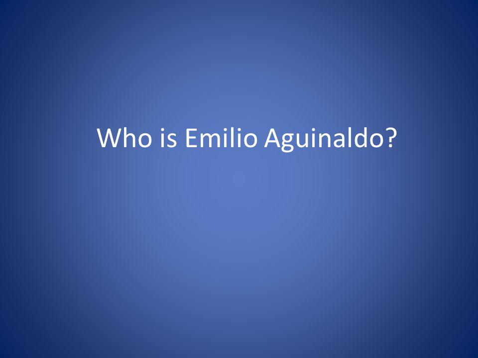 Who is Emilio Aguinaldo