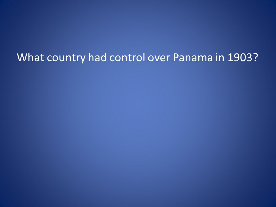 What country had control over Panama in 1903