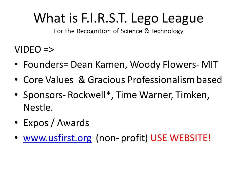 What is F.I.R.S.T. Lego League For the Recognition of Science & Technology