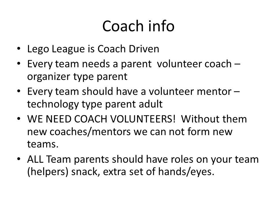 Coach info Lego League is Coach Driven