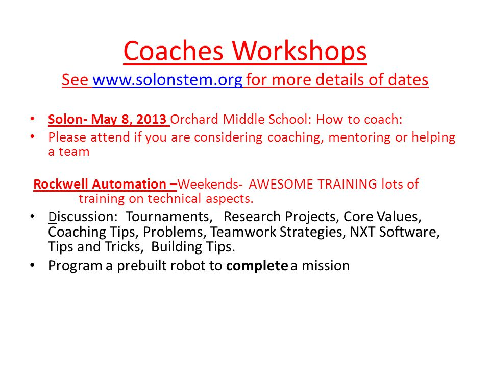 Coaches Workshops See www.solonstem.org for more details of dates