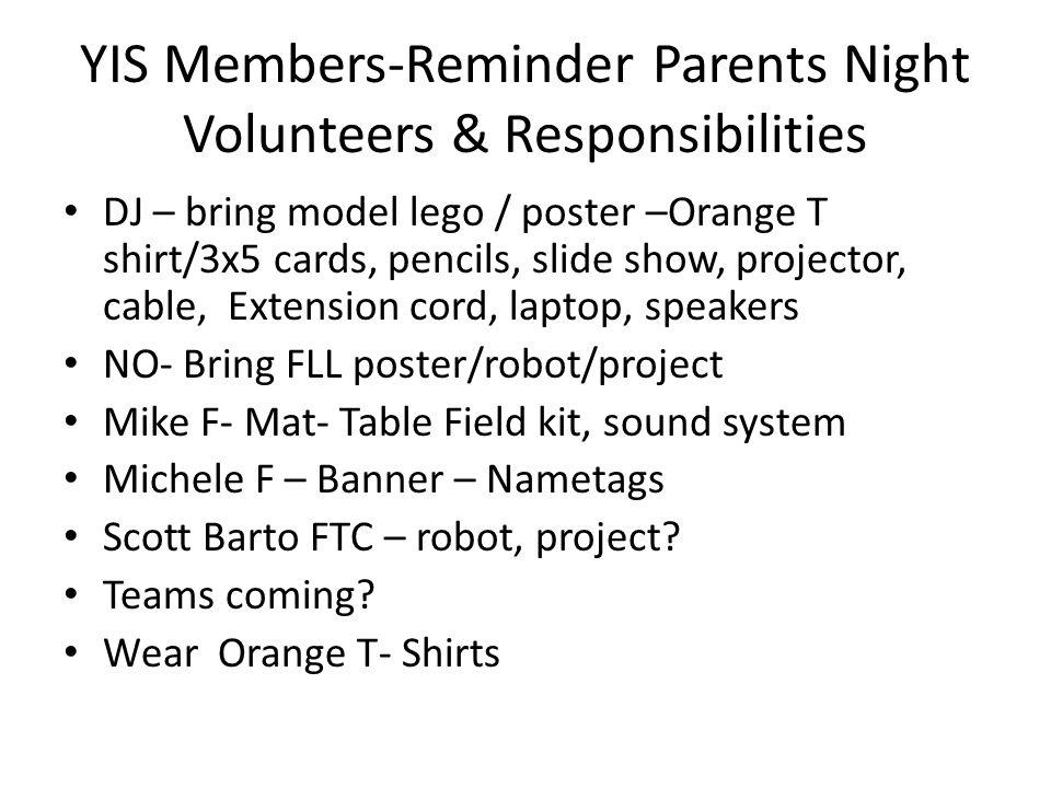 YIS Members-Reminder Parents Night Volunteers & Responsibilities