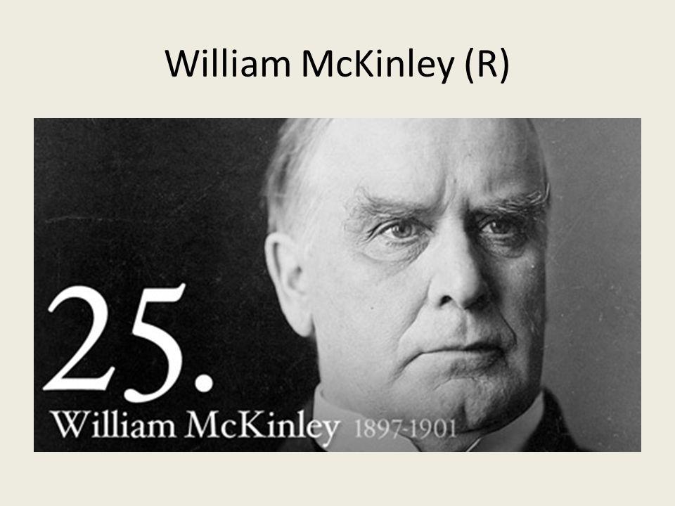 William McKinley (R)