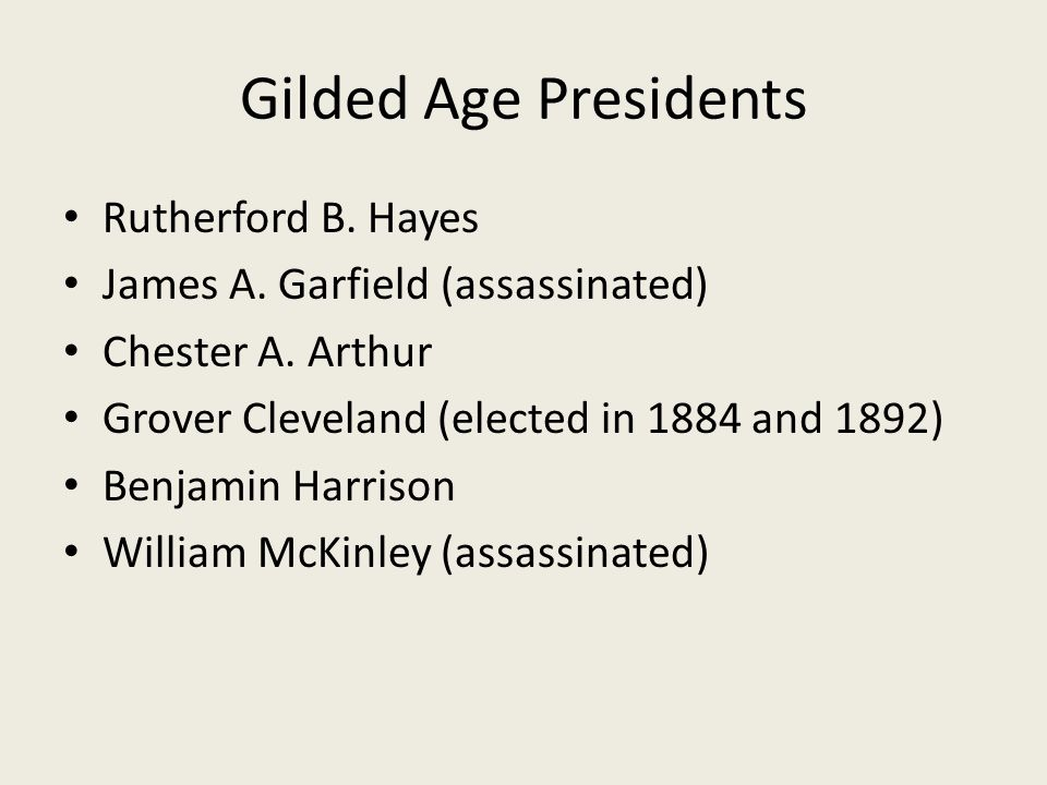 Gilded Age Presidents Rutherford B. Hayes