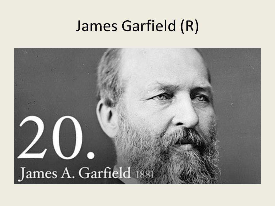 James Garfield (R)