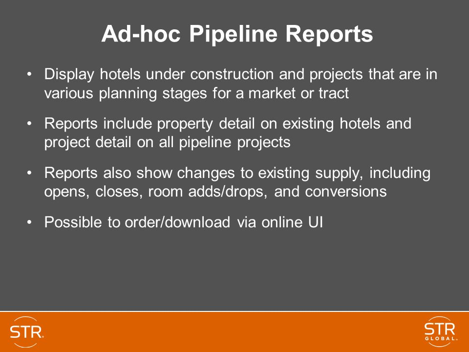 Ad-hoc Pipeline Reports