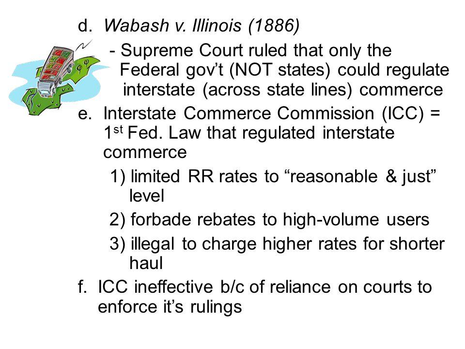 d. Wabash v. Illinois (1886)