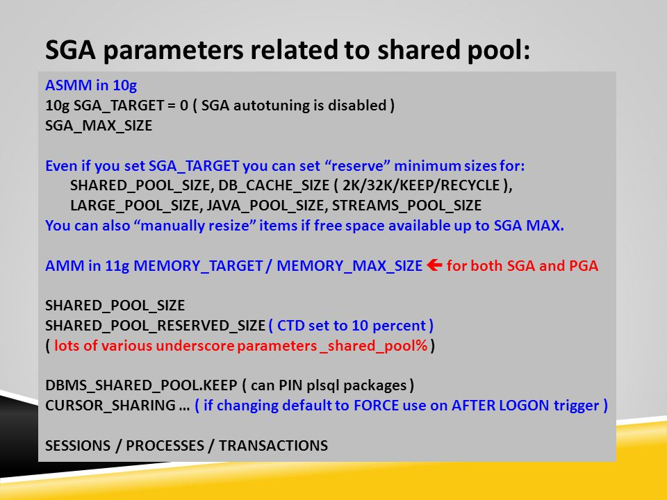 SGA parameters related to shared pool:
