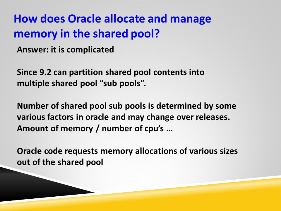 How does Oracle allocate and manage memory in the shared pool