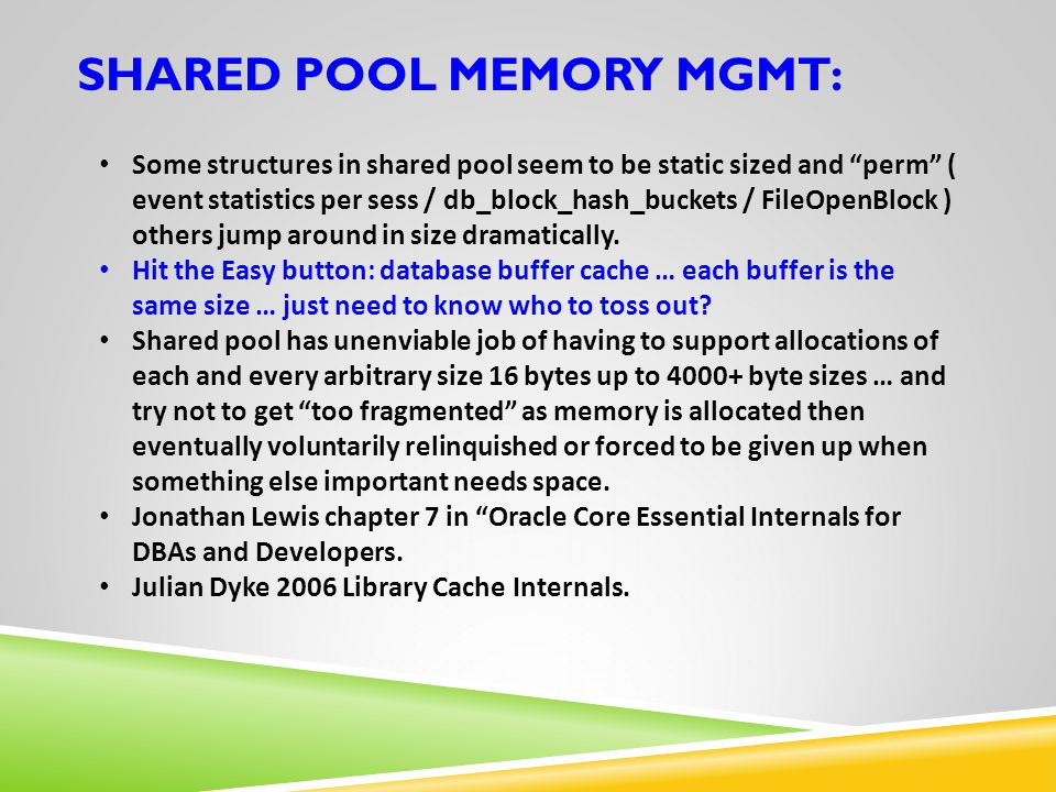 SHARED POOL MEMORY MGMT: